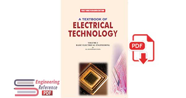 A Textbook of Electrical Technology: Volume I  basic electrical engineering In s.i. system of units