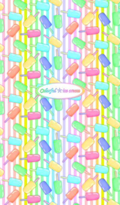 Colorful ice cream !