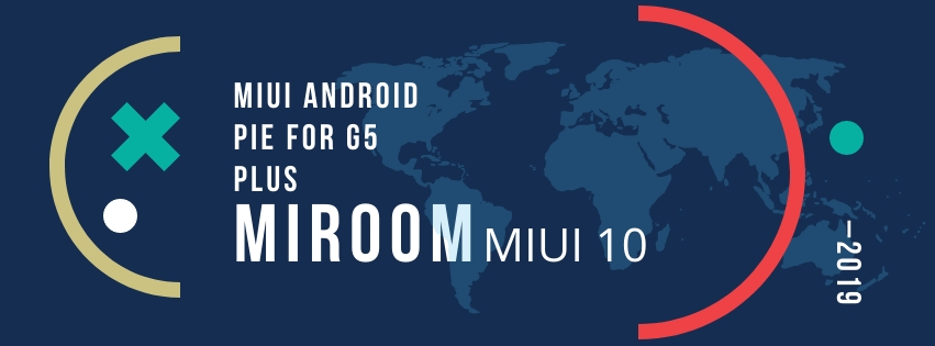MIUI 10 (MiRoom) Pie For Motorola G5 Plus - TheSpAndroid
