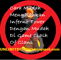Cara Menghancurkan Inferno Tower || UNLIMITECHNO