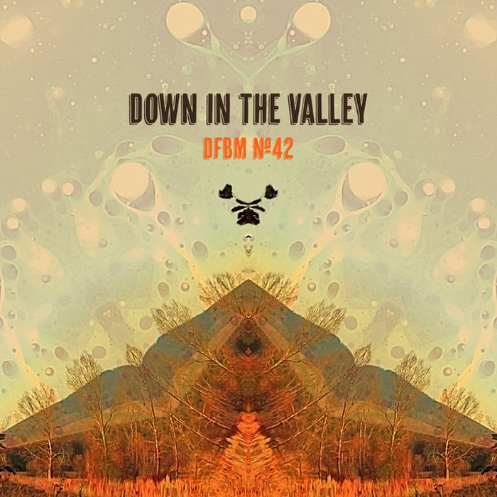 Mixtape #42 - Down in the Valley