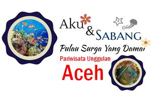 Sabang Pesona Wisata Bahari Pariwisata Unggulan Aceh