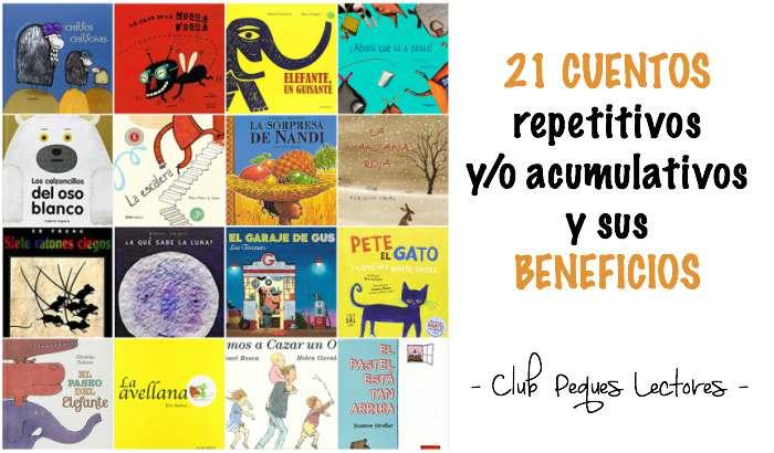 21 Cuentos repetitivos y/o acumulativos y por qué los niños