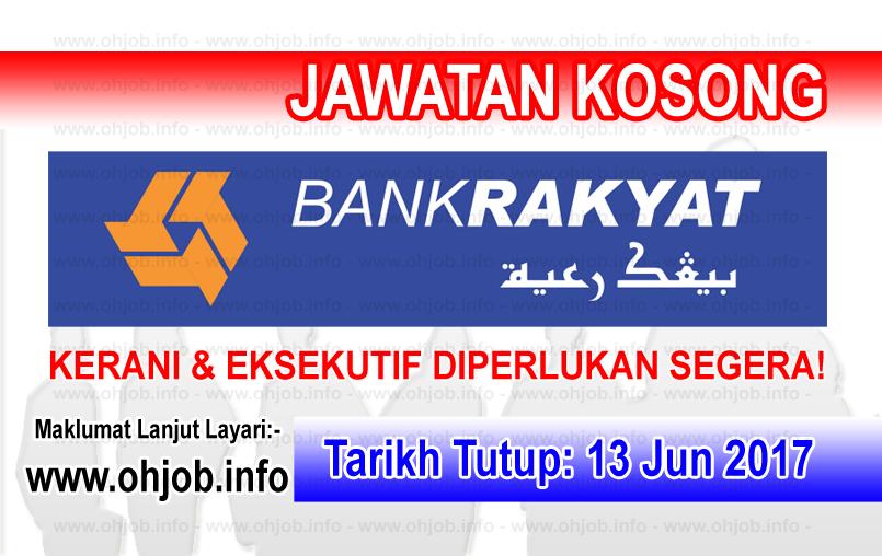 Jawatan Kerja Kosong Bank Rakyat log www.ohjob.info jun 2017