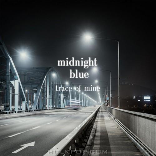 Midnight Blue – trace of mine – Single