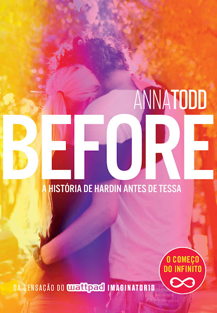 Before A história de Hardin antes de Tessa - Anna Todd.jpg