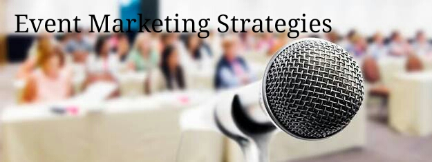 Event Marketing Strategies for promoting events
