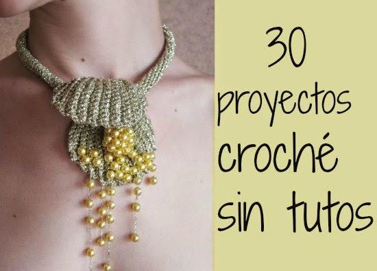 30 Proyectos de Crochet sin Tutoriales