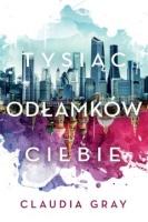 http://www.taniaksiazka.pl/tysiac-odlamkow-ciebie-claudia-grey-p-858943.html