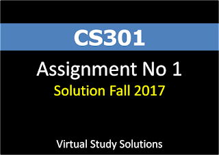 CS301 Assignment No 1 Solution Fall 2017