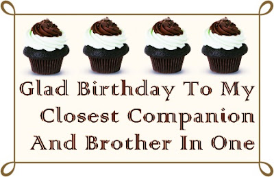 Happy Birthday Wishes for Brother - Happy Birthday Quotes for Brother