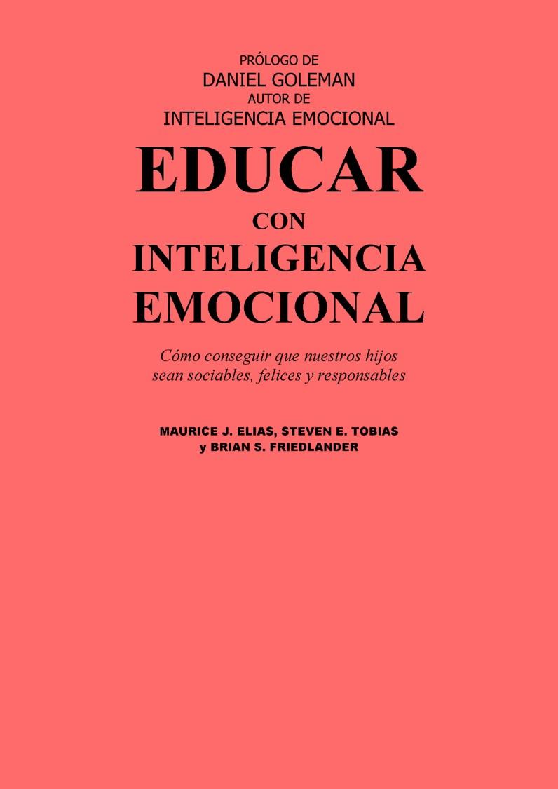 Educar con inteligencia emocional – Maurice J. Elias
