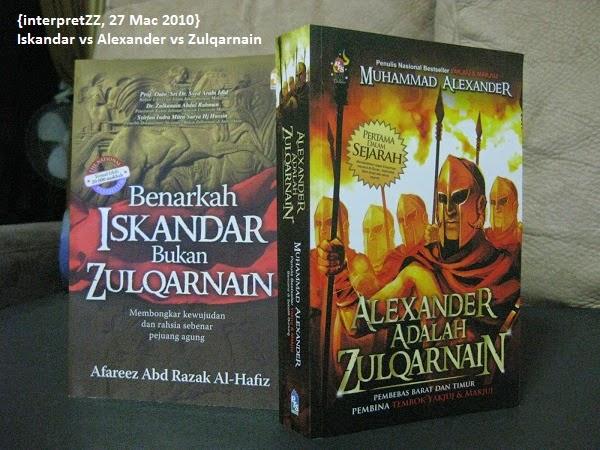 Iskandar vs Alexander vs Zulqarnain