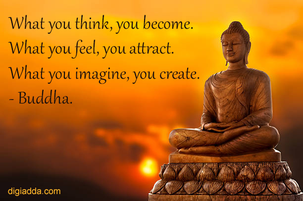 What You Think You Become Buddha