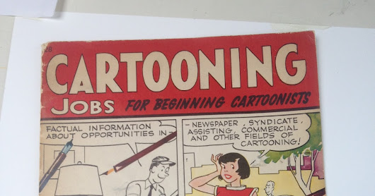 Found in a book market: Cartoon Jobs for Beginners, by Howard Boughner