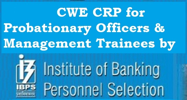 IBPS CWE CRP PO MT Naukri Recruitment