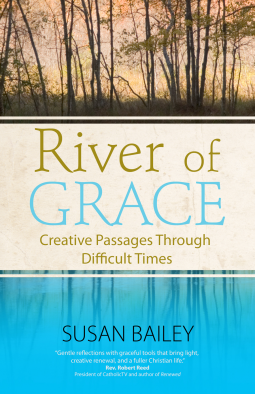 River of Grace by Susan Bailey (5 star review)