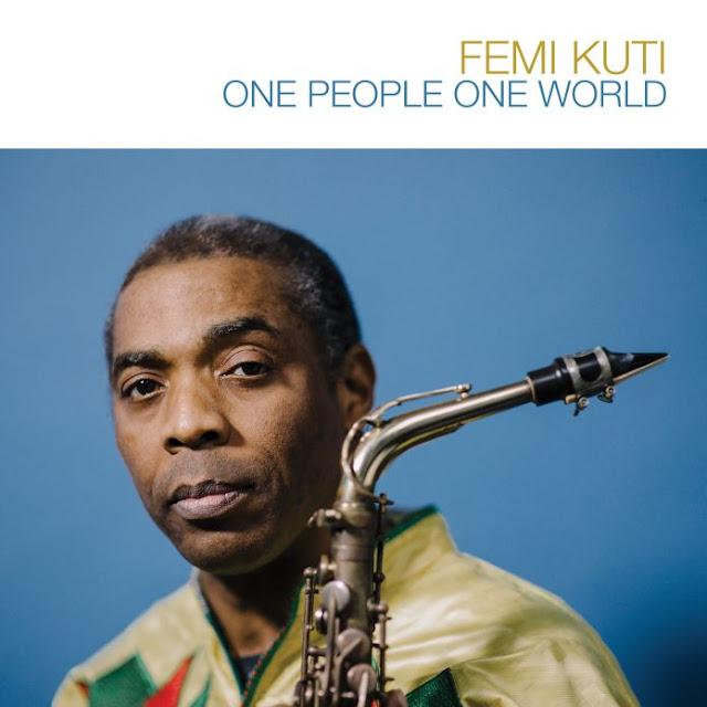 """Femi Kuti Launches New Album """"One People One World"""""""