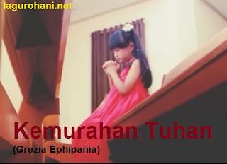 Download Lagu Rohani Kemurahan Tuhan (Grezia Ephipania)