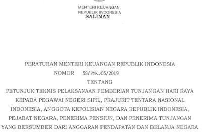 Download PMK No 58/PMK.05/2019 Tentang Juknis dan Juklak Pemberian THR Tahun 2019 Kepada PNS, Prajurit TNI, Anggota POLRI, Pejabat Negara, Penerima Pensiun, Dan Penerima Tunjangan