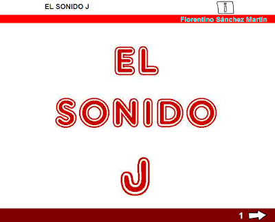http://www.ceiploreto.es/sugerencias/cplosangeles.juntaextremadura.net/web/curso_3/lengua/sonido_j_3/sonido_j_3.html