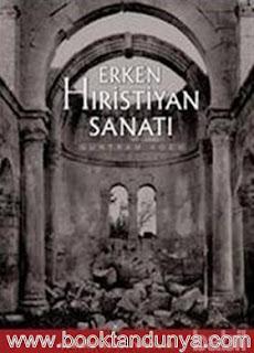 Guntram Koch - Erken Hıristiyan Sanatı