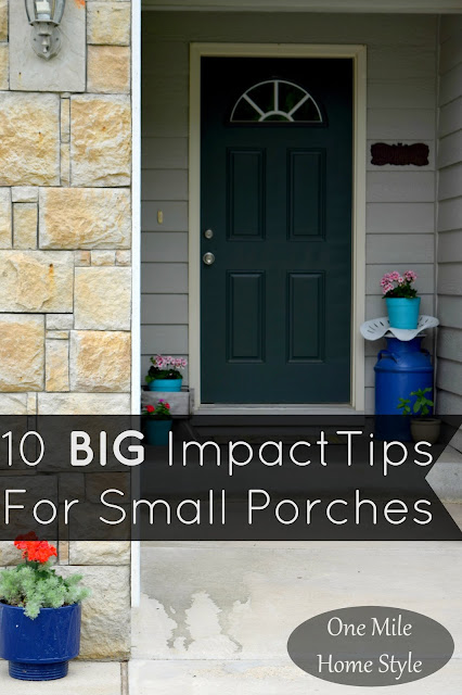 10 Big Impact Tips For Small Front Porches | One Mile Home Style