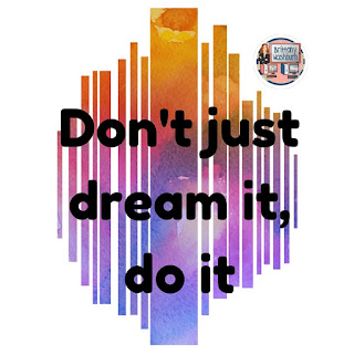 Don't just dream it, do it