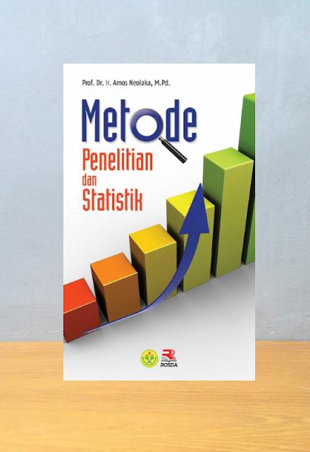 METODE PENELITIAN DAN STATISTIK, Amos Neolaka