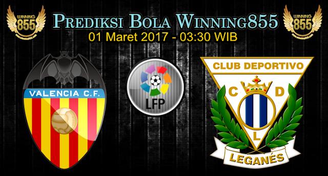 Prediksi Skor Valencia vs Leganes 01 Maret 2017