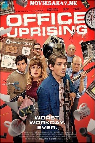 Office Uprising (2018) Full English Movie Download 480p 720p BluRay