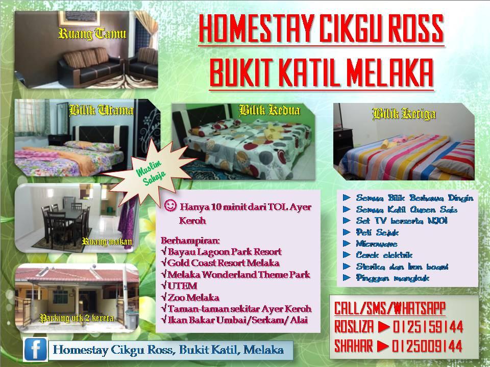 Homestay Cikgu Ross Di Taman Saujana Indah Bukit Katil Melaka