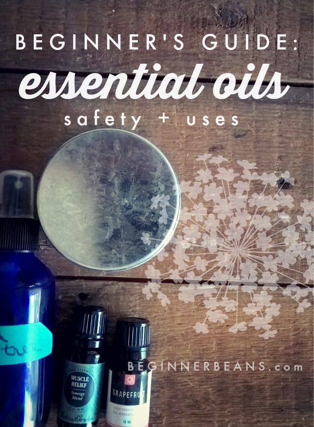 Getting Started with Essential Oils -- How to Use Oils Safely