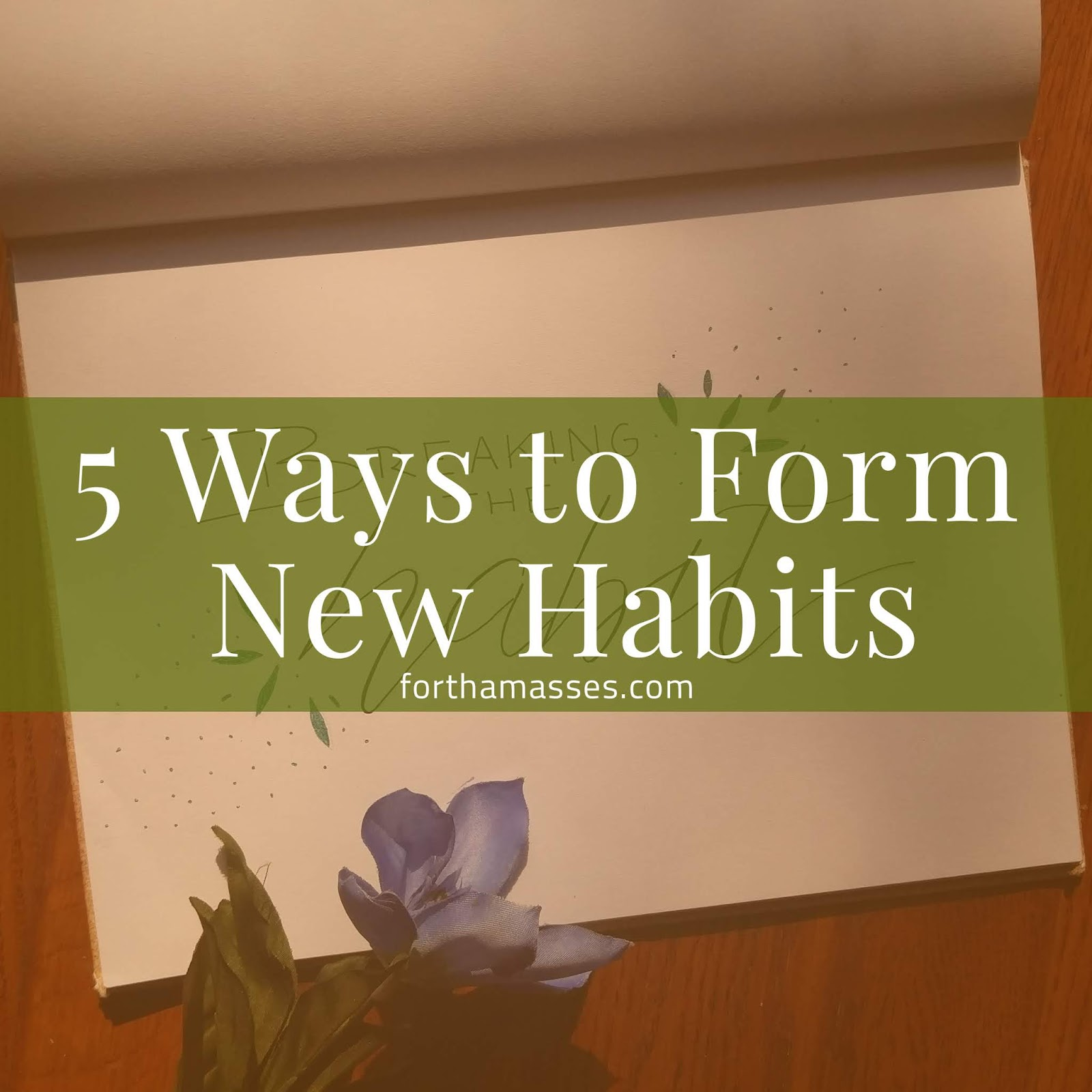5 ways to form a new habit