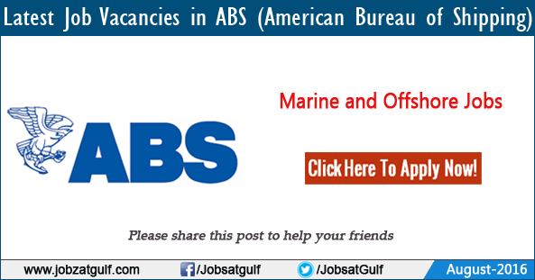 Latest job vacancies in abs american bureau of shipping - Abs american bureau of shipping ...