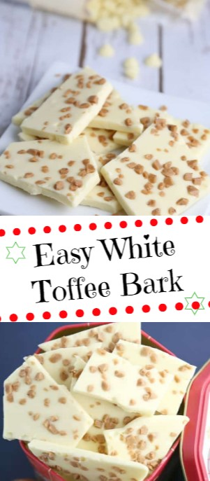 Easy White Toffee Bark #christmas #snack