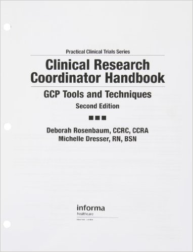 Clinical Research Coordinator Handbook: Gcp Tools and