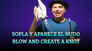 Sopla y aparece el nudo, HANDKERCHIEF TRICKS, Blow and create a knot