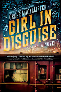 Girl in Disguise, Greer Macallister