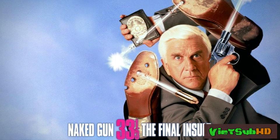Phim Họng Súng Vô Hình: Lời Xúc Phạm Cuối Cùng VietSub HD | Naked Gun 33 1/3: The Final Insult 1994
