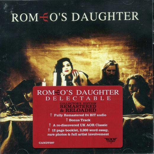 ROMEO'S DAUGHTER - Delectable [Rock Candy Remastered +1] full