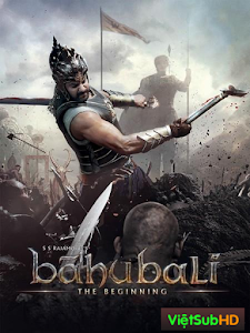 Baahubali 1: Khởi Đầu Cuộc Chiến