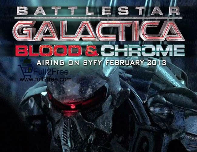 Movie : Battlestar Galactica: Blood & Chrome 2012