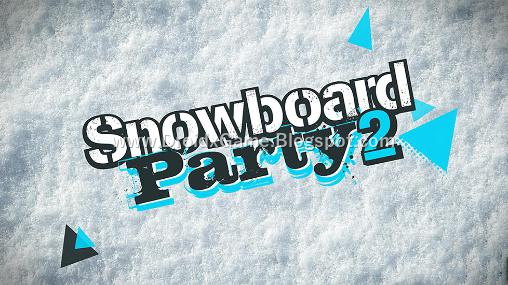 Download Game Android Snowboard Party 2