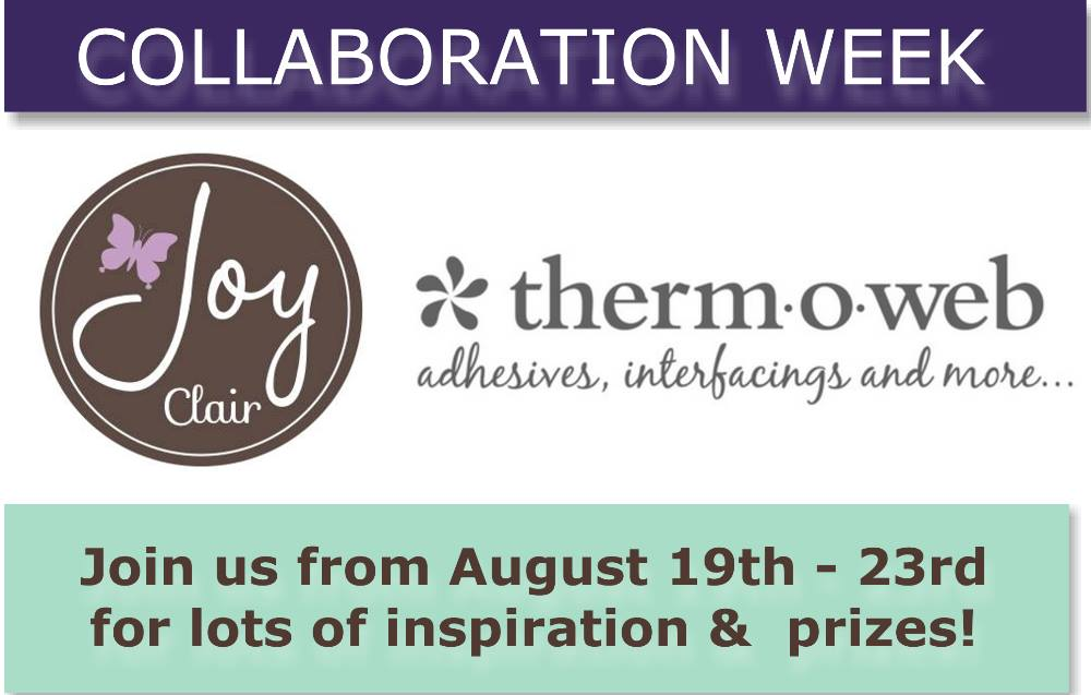 Week of Joy Clair and Therm-o-web
