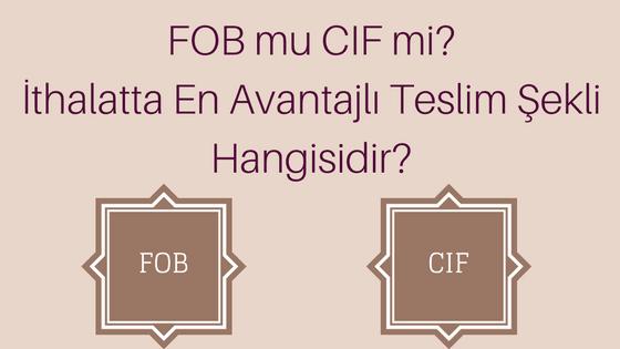 FOB | CIF | ITHALAT | INCOTERMS 2010 | AVANTAJ | RESIM