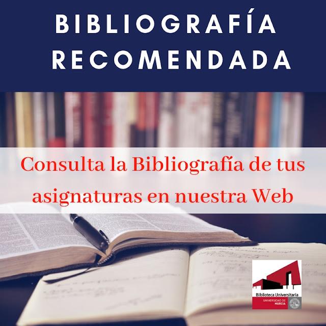 Consulta la bibliografía recomendada de tus asignaturas en nuestra web