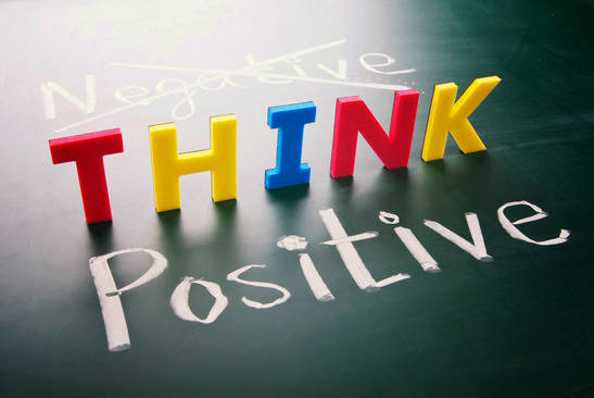 think positive when thing goes negative
