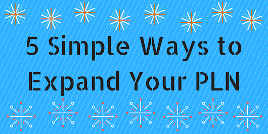5 Simple Ways to Expand your PLN