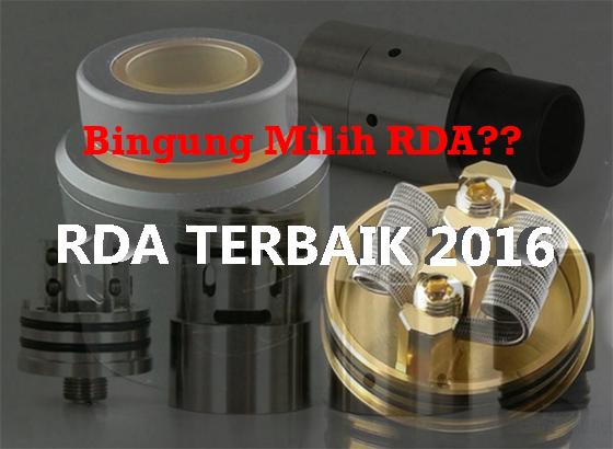 RDA Vape Terbaik Pilihan Vapers Indonesia